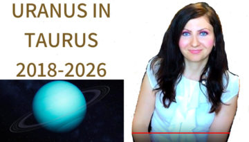 URANUS IN TAURUS 2018-2026 IMPACT ON US